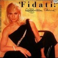 Raffaella Carra - Fidati! (Album)