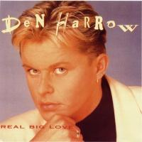 Den Harrow - Real Big Love (Album)