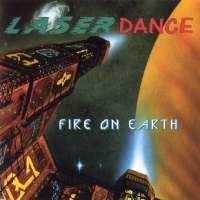 Laserdance - Fire On Earth (Album)