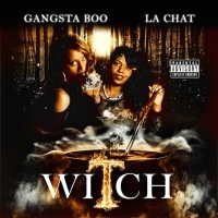 Gangsta Boo - La Chat* ‎– Witch (Album)