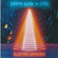 Earth, Wind & Fire - Electric Universe (Album)