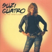 Suzi Quatro - In The Spotlight (Deluxe Edition, 2CD) CD1 (Album)