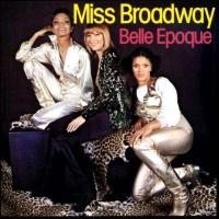 Belle Epoque - Miss Broadway (Album)