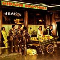 Gibson Brothers - Heaven (Album)