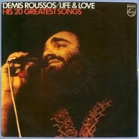 Demis Roussos - Life & Love - His 20 Greatest Songs (Album)