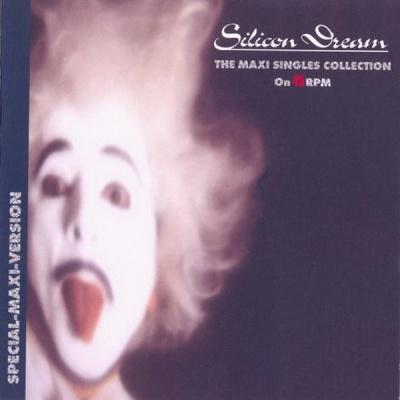 Silicon Dream - The Maxi-Singles Collection 45 Rpm (Album)