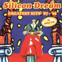 Silicon Dream - Greatest Hits '87 - '95 (Album)