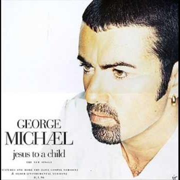George Michael - Jesus To A Child  (Maxi) (Album)