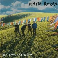 Matia Bazar - Benvenuti A Sausalito (Album)