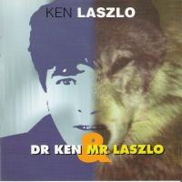 Ken Laszlo - Dr. Ken & Mr. Laszlo (Album)