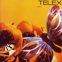Telex - Sex (Birds and Bees) (Album)