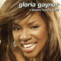 Gloria Gaynor - I Wish You Love (Bonus CD) (Album)