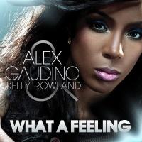 Alex Gaudino - What A Feeling