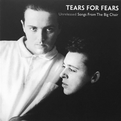Tears For Fears - Songs From The Big Chair Vol. IV (Album)