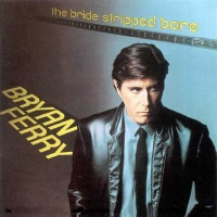 Bryan Ferry - The Bride Stripped Bare (Album)
