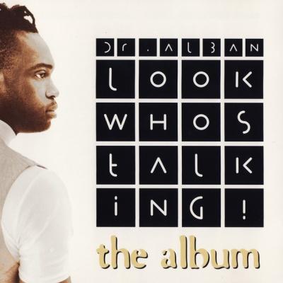 Dr. Alban - Look Whos Talking! (The Album) (Album)