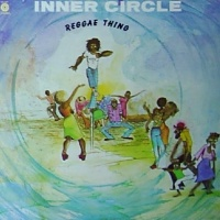 Inner Circle - Reggea Thing (Album)