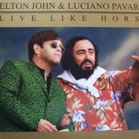 Elton John - Live Like Hourses (Live)