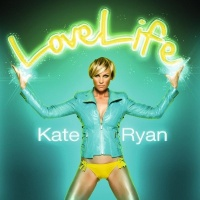 Kate Ryan - LoveLife (Single)