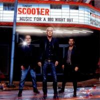 Scooter - Music For A Big Night Out (Album)