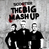 Scooter - The Big Mash Up (Album)