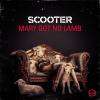 Scooter - Mary Got No Lamb (Single)
