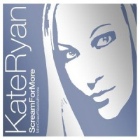 Kate Ryan - Scream For More (Single)
