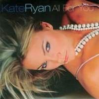 Kate Ryan - All For You (Single)