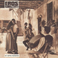 Eros Ramazzotti - En Ciertos Momentos  (Spanish Version) (Album)