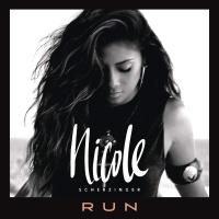 Nicole Scherzinger - Run (Remixes) (Single)