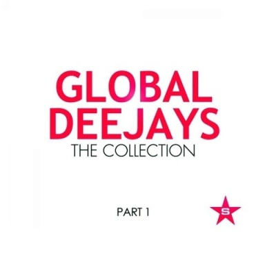 Global Deejays - The Collection (Taken From Superstar - Part 1)