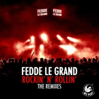 Fedde Le Grand - Rockin N Rollin (Single)