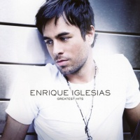 Enrique Iglesias - Greatest Hits (Compilation)