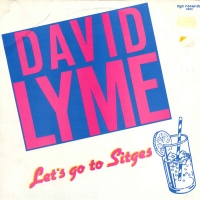 David Lyme - Let's Go To Sitges (12'') (Single)