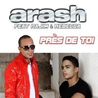 Arash - Près De Toi (Single)