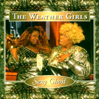 The Weather Girls - Sexy Ghost (Compilation)