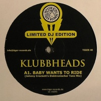 Klubbheads - Baby Wants To Ride (EP)