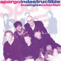 Spargo - Indestructible The Singles Collection