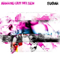 Armand Van Helden - Sugar (Compilation)