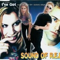 SOUND OF R.E.L.S. - I've Got (Single)