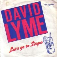 David Lyme - Let's Go To Sitges (Vinyl, 7') (Single)