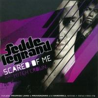 Fedde Le Grand - Scared Of Me (Single)