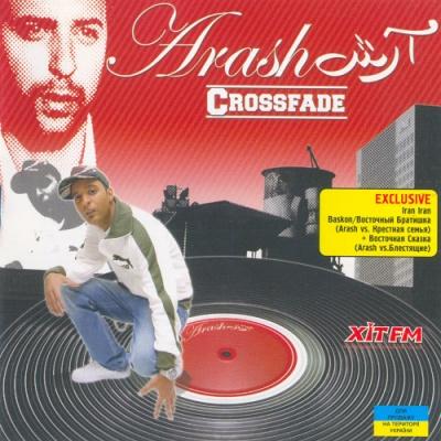 Arash - Crossfade (The Remix Album)