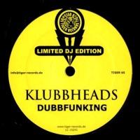 Klubbheads - Dubbfunking / Dubb (EP)