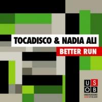 Nadia Ali & Tocadisco - Better Run (Afrojack Remix)
