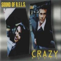 SOUND OF R.E.L.S. - Crazy Music
