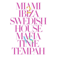 Swedish House Mafia - Miami 2 Ibiza