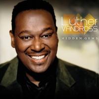 Luther Vandross - Hidden Gems (Compilation)