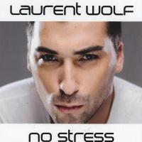 Laurent Wolf - No Stress