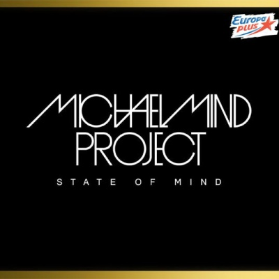 Michael Mind Project - State Оf Mind CD 1 (Album)